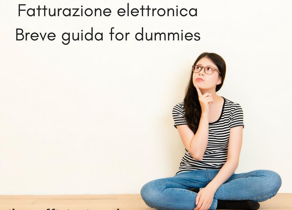 Fatturazione elettronica: breve guida for dummies